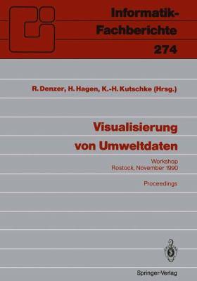 Visualisierung Von Umweltdaten: Rostock, 20. November 1990 Proceedings 9783540541899