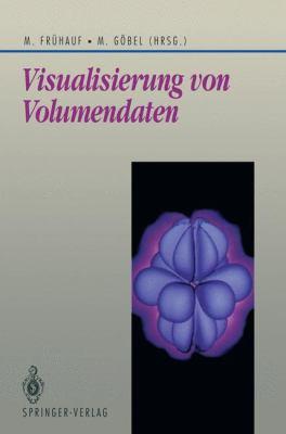 Visualisierung Von Volumendaten 9783540542957