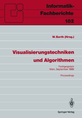 Visualisierungstechniken Und Algorithmen: Fachgespr Ch Wien, 26./27. September 1988, Proceedings 9783540503231