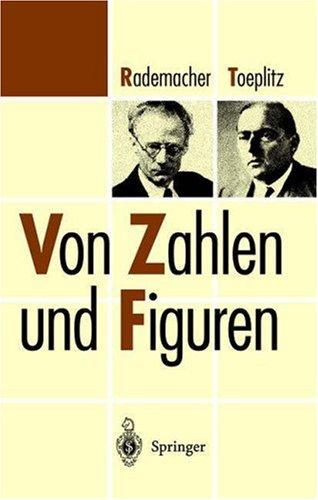 Von Zahlen Und Figuren: Proben Mathematischen Denkens F R Liebhaber Der Mathematik 9783540633037