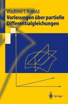 Vorlesungen Ber Partielle Differentialgleichungen 9783540435785