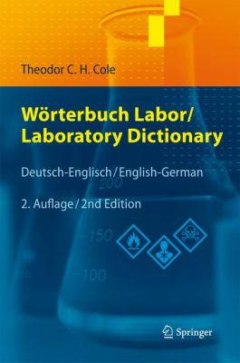 W Rterbuch Labor / Laboratory Dictionary: Deutsch/Englisch - English/German 9783540885795