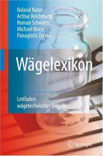 Wagelexikon: Leitfaden Wagetechnischer Begriffe