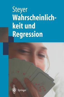 Wahrscheinlichkeit Und Regression 9783540439110