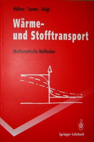 Warme- Und Stofftransport: Mathematische Methoden 9783540546658