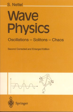 Wave Physics: Oscillations - Solitons - Chaos 9783540585046