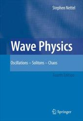 Wave Physics: Oscillations - Solitons - Chaos 7977031