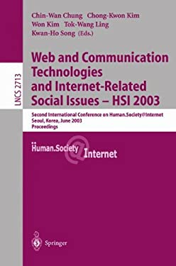 Web Communication Technologies and Internet-Related Social Issues - Hsi 2003: Second International Conference on Human Society@internet, Seoul, Korea, 9783540404569