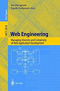 Web Engineering: Managing Diversity and Complexity of Web Application Development 9783540421306