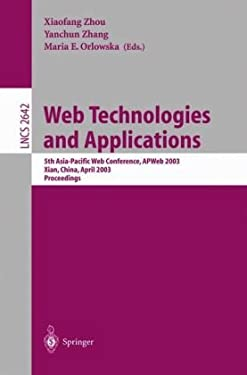 Web Technologies and Applications: 5th Asia-Pacific Web Conference, Apweb 2003, Xian, China, April 23-25, 2002, Proceedings 9783540023548