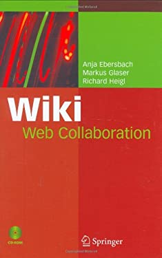 Wiki: Web Collaboration [With CDROM]