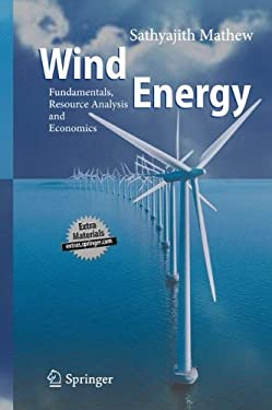 Wind Energy: Fundamentals, Resource Analysis and Economics 9783540309055