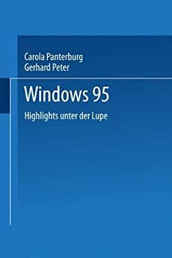 Windows 95: Highlights Unter Der Lupe 9783540600282
