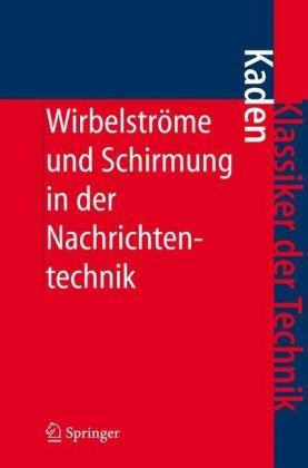 Wirbelstr Me Und Schirmung in Der Nachrichtentechnik 9783540325697