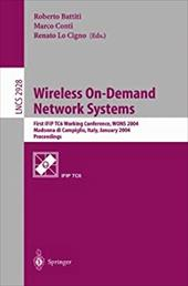 Wireless On-Demand Network Systems: First Ifip Tc6 Working Conference, Wons 2004, Madonna Di Campiglio, Italy, January 21-23, 2004