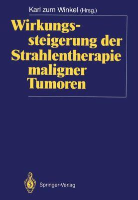 Wirkungssteigerung Der Strahlentherapie Maligner Tumoren 9783540172277