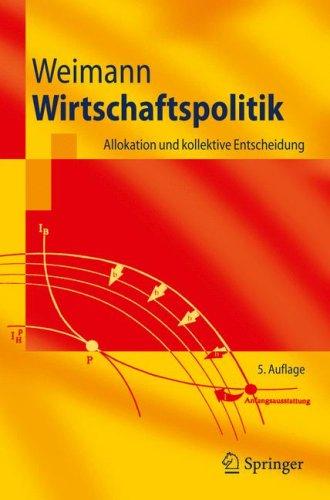 Wirtschaftspolitik: Allokation Und Kollektive Entscheidung