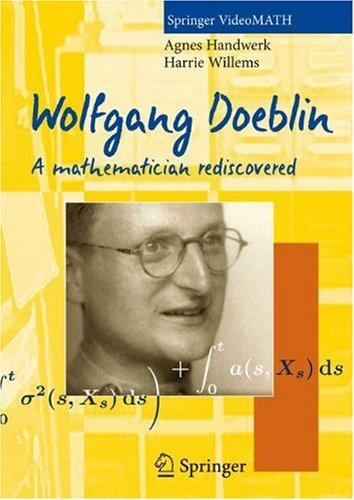 Wolfgang Doeblin: A Mathematician Rediscovered 9783540719601