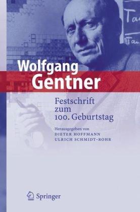 Wolfgang Gentner: Festschrift Zum 100. Geburtstag 9783540336990