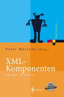 XML-Komponenten in Der Praxis 9783540440468
