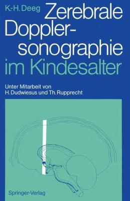 Zerebrale Dopplersonographie Im Kindesalter 9783540509134