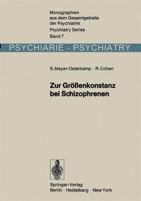 Zur Graaenkonstanz Bei Schizophrenen: Eine Experimentalpsychologische Untersuchung 9783540061472