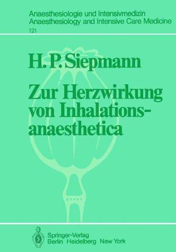 Zur Herzwirkung Von Inhalationsanaesthetica: Der Isolierte Katzenpapillarmuskel ALS Myokard-Modell 9783540092308