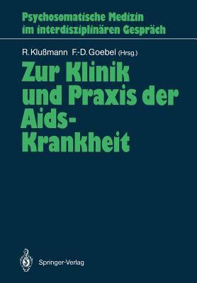 Zur Klinik Und Praxis Der AIDS-Krankheit 9783540507161