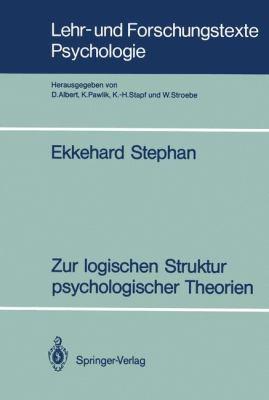 Zur Logischen Struktur Psychologischer Theorien 9783540524427