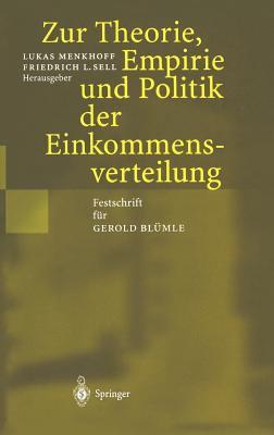 Zur Theorie, Empirie Und Politik Der Einkommensverteilung: Festschrift Fur Gerold Bl Mle 9783540427841