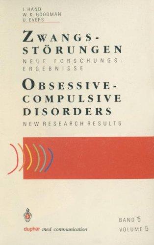Zwangsst Rungen / Obsessive-Compulsive Disorders: Neue Forschungsergebnisse / New Research Results 9783540556183