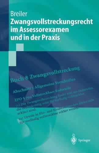 Zwangsvollstreckungsrecht Im Assessorexamen Und in Der Praxis 9783540435433