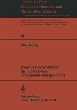 Zwei L Sungsmethoden F R Nichtkonvexe Programmierungsprobleme 9783540054153