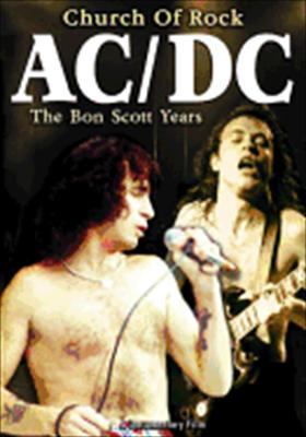AC/DC: Church of Rock, the Bon Scott Years