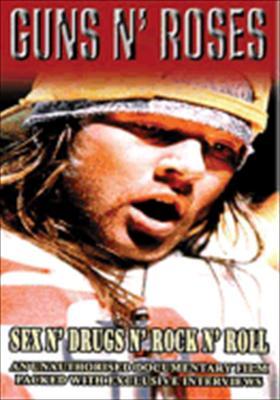 Guns N Roses: Sex N Drugs N Rock N Roll
