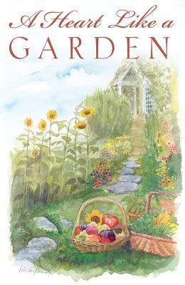 A Heart Like a Garden