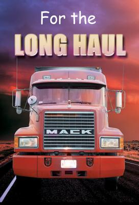 For the Long Haul
