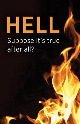 Hell: Suppose It's True After All?