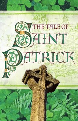 The Tale of Saint Patrick