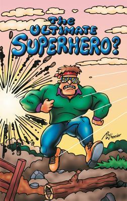 The Ultimate Superhero?