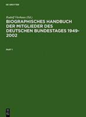 Biographisches Handbuch Der Mitglieder Des Deutschen Bundestages 1949-2002 Kplt 9783598237805