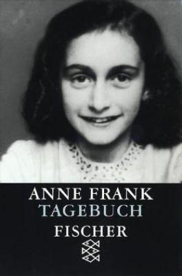 Das Tagebuch der Anne Frank = Anne Frank Tagebuch 9783596152773
