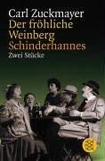 Der Frohliche Weinberg/Schinderhannes (German Edition) - Zuckmayer