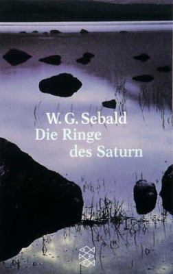 Die Ringe Des Saturn = Contemporary German Lit 9783596136551