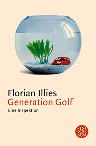 Generation Golf. Eine Inspektion 9783596150656