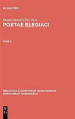 Gentili, Bruno; Prato, Carolus: Poetae Elegiaci: Testimonia Et Fragmenta. Pars II 9783598717024