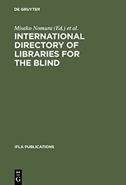 International Directory of Libraries for the Blind: 4th Edition 9783598218163