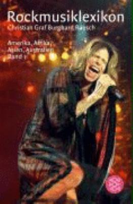 Rockmusiklexikon Amerika, Afrika, Asien, Australien, Band 1
