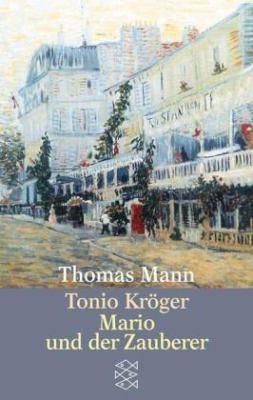 Tonio Kroeger/Mario Und der Zauberer 9783596213818