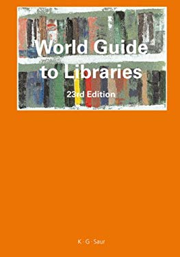 World Guide to Libraries 9783598207730